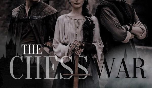 The Chess War — 1
