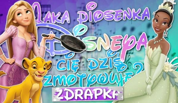 Jaka piosenka Disneya Cię dziś zmotywuje?
