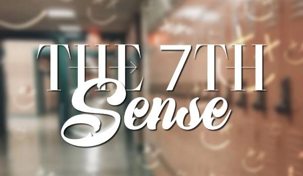 the 7th sense • PROLOGUE