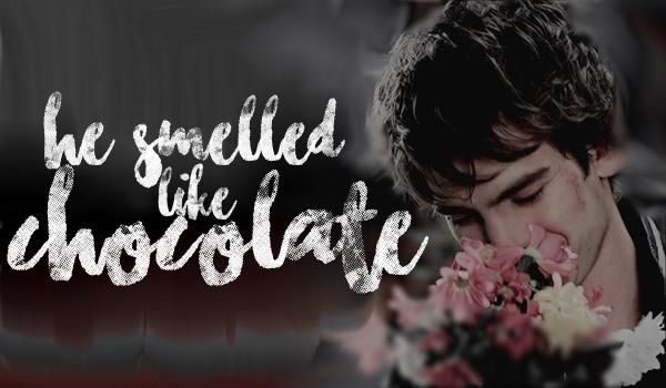 He smelled like chocolate — 01;00 — Constance, uciekaj!