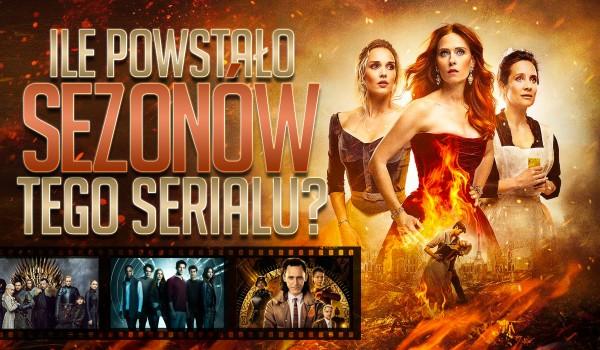 Ile powstało sezonów tego serialu?
