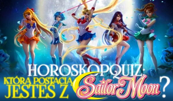 """Horoskopquiz: Jaką postacią z anime """"Sailor Moon"""" jesteś?"""