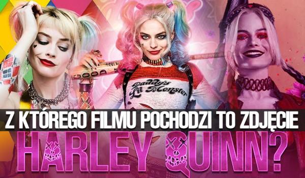 Z jakiego filmu pochodzi to zdjęcie Harley Quinn?