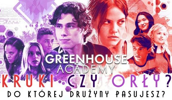 """Kruki czy Orły – Do której drużyny z serialu ,,Greenhouse Academy"""" mógłbyś należeć?"""