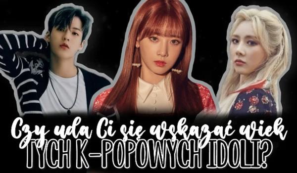 Czy uda Ci się wskazać poprawny wiek tych k-popowych idoli?
