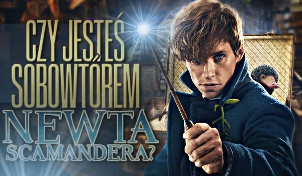 Czy jesteś sobowtórem Newta Scamandera?