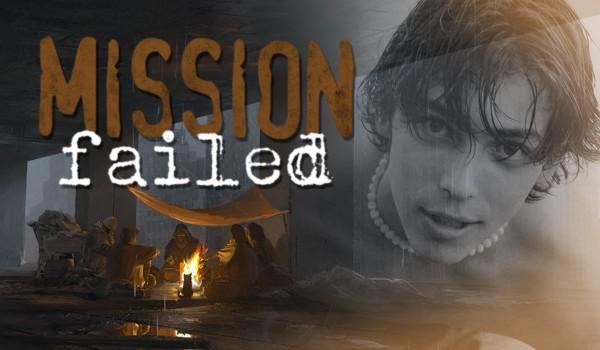 Mission Failed: Rozdział Pierwszy