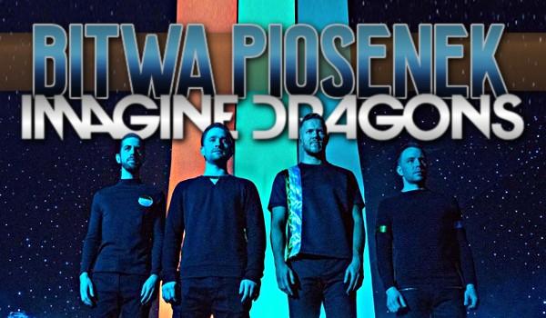 Bitwa piosenek! – Imagine dragons!