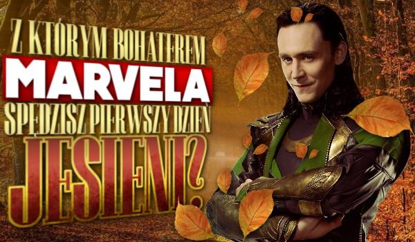 Z którym bohaterem Marvela spędzisz pierwszy dzień jesieni?