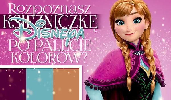 Czy rozpoznasz księżniczkę Disneya po jej kolorach?
