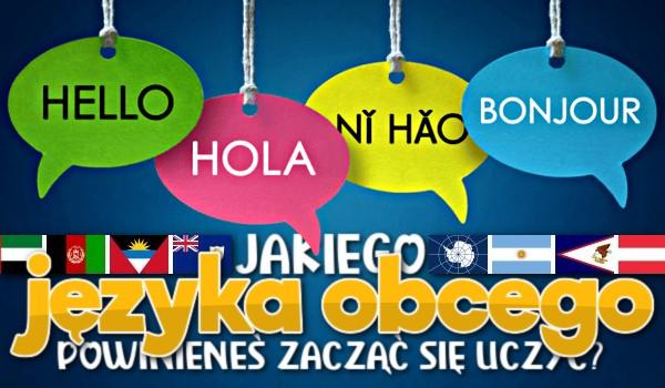 Jakiego języka obcego powinieneś zacząć się uczyć?
