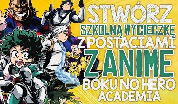 """Zdrapka – Stwórz wycieczkę szkolną z postaciami z anime """"Boku no Hero Academia""""!"""