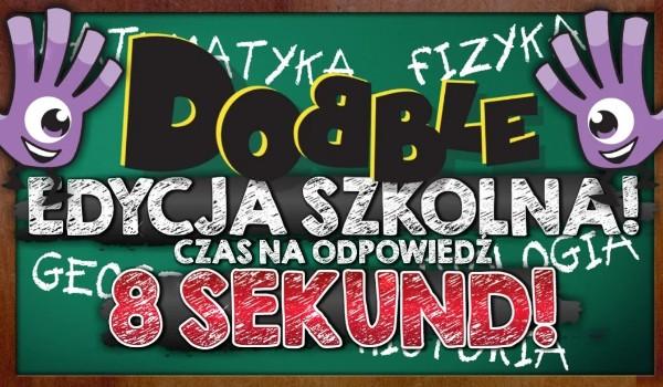 Dobble – Edycja szkolna!