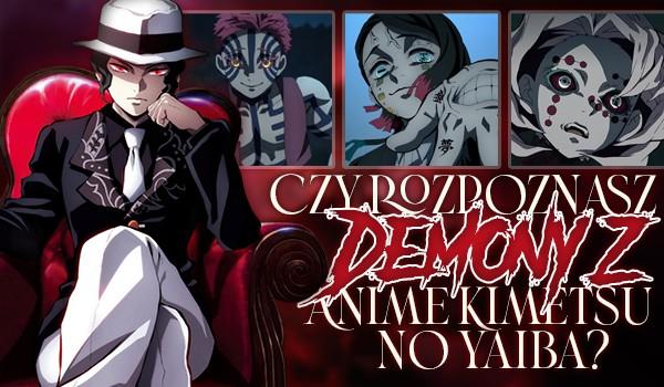 """Czy rozpoznasz demony z anime """"Kimetsu no Yaiba""""?"""