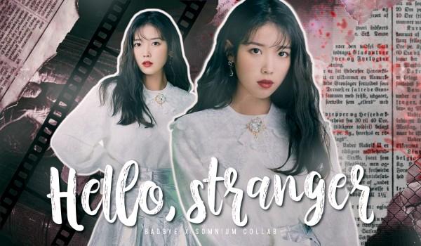 Hello, stranger |prologue|