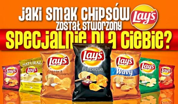 Jaki smak chipsów Lay's został stworzony specjalnie dla Ciebie?
