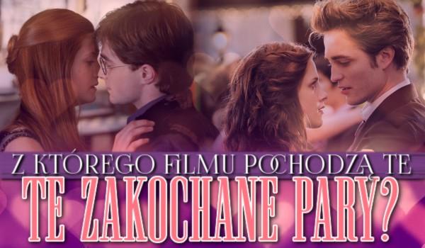 Z którego filmu pochodzą te zakochane pary?