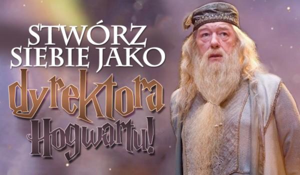 Stwórz siebie, jako dyrektora Hogwartu!