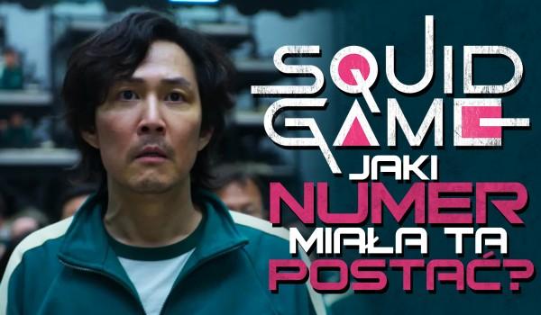 Jaki numer miała ta postać? – Squid Game