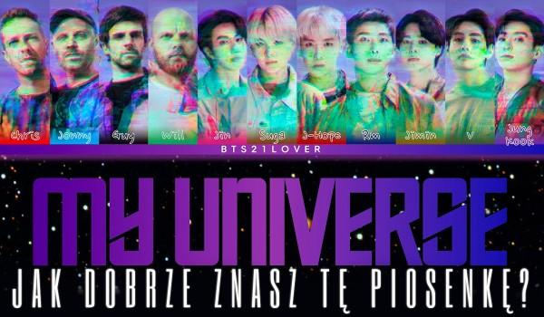 """Jak dobrze znasz piosenkę """"My Universe"""" Coldplay x BTS?"""
