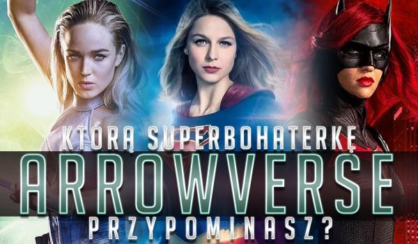 Jaką superbohaterką Arrowverse jesteś?