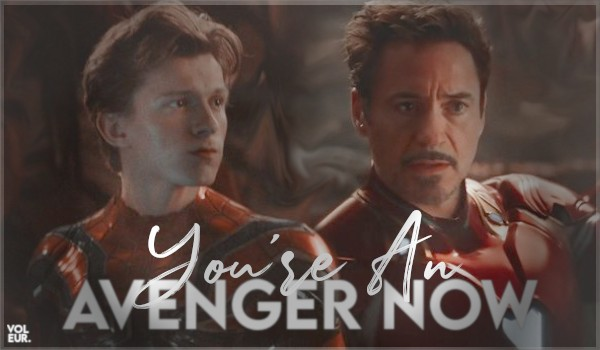 You're an avenger now. – TONY & PETER