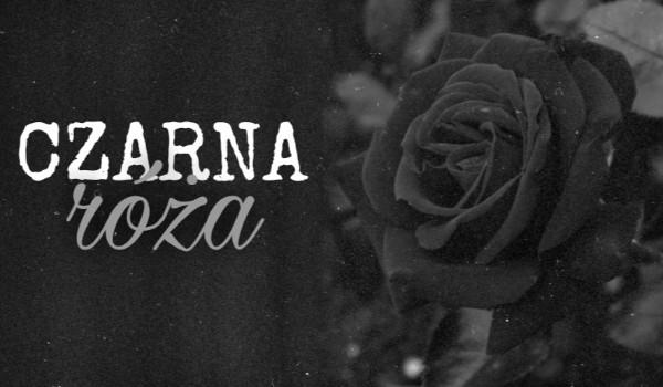 Czarna róża |one shot|
